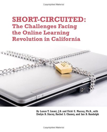 Short Circuited: The Challenges Facing the Online Learning Revolution in California