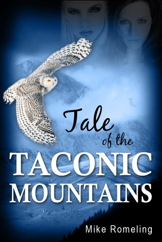 Book: Tale of the Taconic Mountains by Mike Romeling