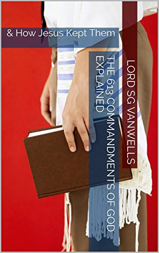 Download e-book The 613 Rules Jesus Followed