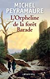 img - for L'Orpheline de la for t Barade book / textbook / text book