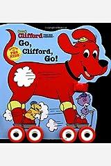 Clifford: Go, Clifford, Go (with wheels) Board book