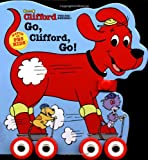 img - for Clifford: Go, Clifford, Go (with wheels) book / textbook / text book