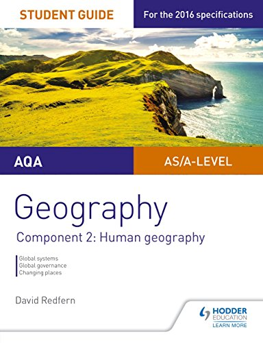 AQA AS/A Level Geography Student Guide: Component 2: Human Geography