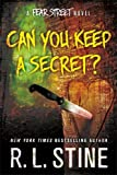 Can You Keep a Secret?: A Fear Street Novel