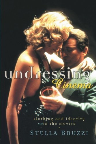 [Undressing Cinema: Clothing and identity in the movies] (Film And Tv Costume Design)