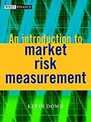 An Introduction to Market Risk Measurement (The Wiley Finance Series)