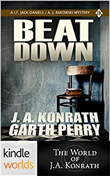 Jack Daniels and Associates: Beat Down (Kindle Worlds Novella) (Abductions Book 2) by [Perry, Garth, Konrath, J.A.]