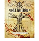 [ [ [ The Official Zombie Handbook (UK) [ THE OFFICIAL ZOMBIE HANDBOOK (UK) ] By Page, Sean T ( Author )Jul-01-2010 Paperback
