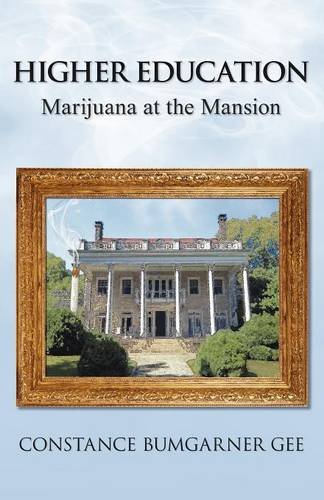 Download Higher Education: Marijuana at the Mansion pdf