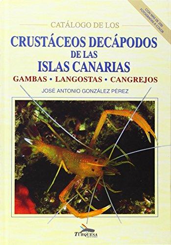 Descargar Libro Crustaceos Decapodos De Canarias:gambas, Cangrejos Y Langostas: Gambas, Langostas, Cangrejos J.a. Gonzalez