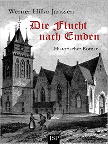 Die Flucht nach Emden (German Edition)