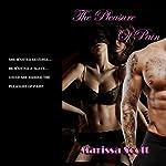 The Pleasure of Pain   Marissa Scott