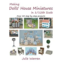 Making Dolls' House Miniatures in 1/12th Scale
