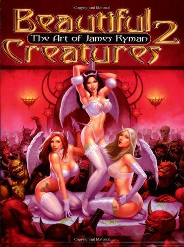 Beautiful Creatures Vol 2: Art of James Ryman