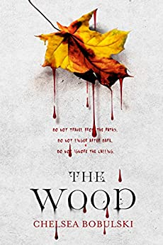 The Wood by [Bobulski, Chelsea]