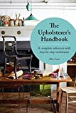 The Upholsterer's Step-by-Step Handbook: A practical reference