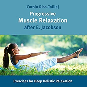Progressive Muscle Relaxation Audiobook