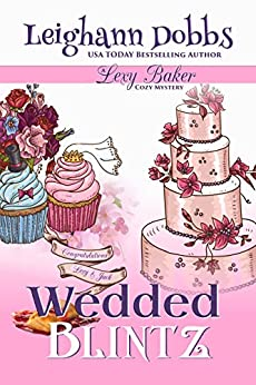 Wedded Blintz (Lexy Baker Cozy Mystery Series Book 7) by [Dobbs, Leighann]