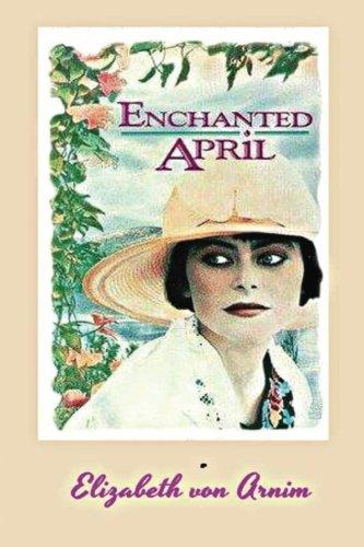 Read Online The Enchanted April pdf epub