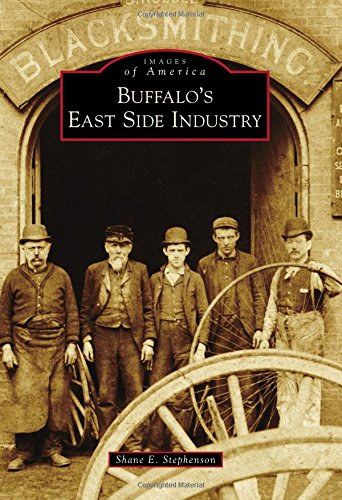 (Buffalo's East Side Industry (Images of America))