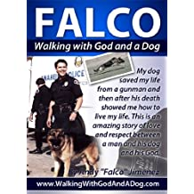 FALCO: Walking with God and a Dog