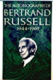 Autobiography of Bertrand Russell Vol. 3 : Nineteen Forty-Four to Nineteen Sixty-Nine, Russell, Bertrand, 0671203584