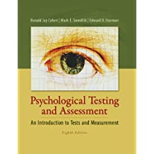 Psychological Testing and Assessment - An Introduction to Tests & Measurement, 8th edition