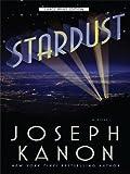 Stardust, Joseph Kanon, 1410420779