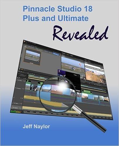 Pinnacle Studio 18 Plus and Ultimate Revealed