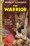 The Warrior, Frank G. Slaughter, 0671810766