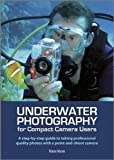 Underwater Photography for Compact Camera Users, Maria Munn, 111834555X