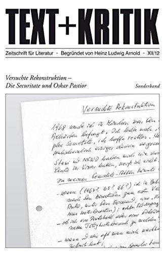 Versuchte Rekonstruktion - Die Securitate und Oskar Pastior (TEXT+KRITIK)