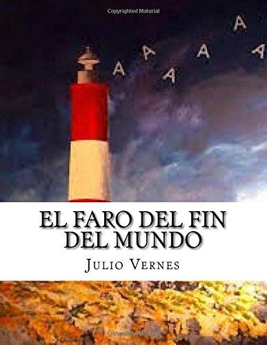 Descargar Libro El Faro Del Fin Del Mundo Julio Vernes