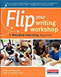 Flip Your Writing Workshop 1st Edition