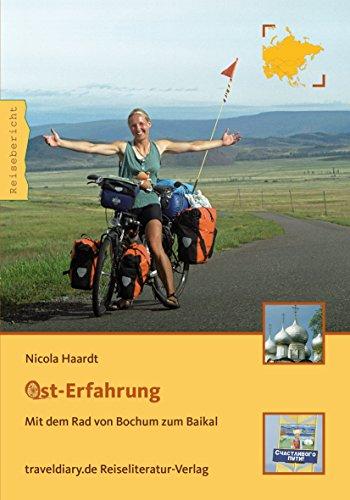 Ost Erfahrung  Mit dem Rad von Bochum zum Baikal  German Edition. Best Hotels Deals   Bochum  Germany