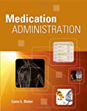 Medication Administration 1st Edition