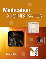 Medication Administration (New Releases for Health Science)