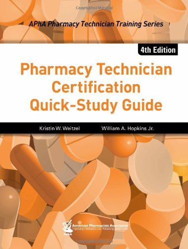 Pharmacy Technician Certification Quick-Study Guide (Apha Pharmacy Technician Training)