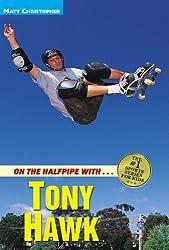 On the Halfpipe with - Tony Hawk (Matt Christopher Sports Bio Bookshelf (Paperback))