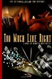 Too Much Like Right: the Ultimate Set-Up for Revenge, Rennetta Kelley, 1468127861