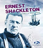 img - for Ernest Shackleton: Antarctic Explorer (Young Explorer) by Evelyn Dowdeswell (2015-08-13) book / textbook / text book