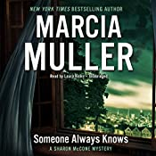 Someone Always Knows: The Sharon McCone Mysteries, Book 34 | Marcia Muller