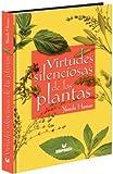 Virtudes Silenciosas de las Plantas, Yamile Humar, 9587092953
