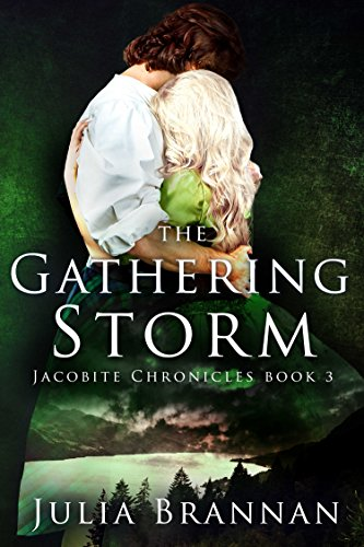 The Gathering Storm (The Jacobite Chronicles Book 3)