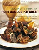 Recipes from My Portuguese Kitchen, Miguel de Castro e Silva, 1908991070
