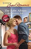 The Baby Album, Roz Denny Fox, 0373715862