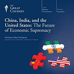 China, India, and the United States: The Future of Economic Supremacy