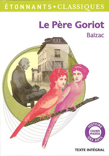 pere goriot essays Essays about goriot education pere college essay organizer blog del narco the great gatsby can repeat the past essay dissertation for m ed class liam: december 12, 2017.