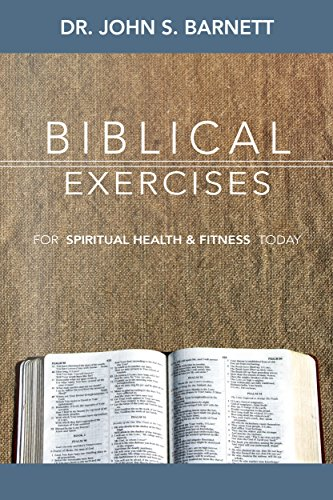 Biblical Exercises Spiritual Health Fitness ebook