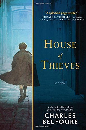 Book cover from House of Thieves: A Novel by Charles Belfoure (2015-09-15) by Charles Belfoure